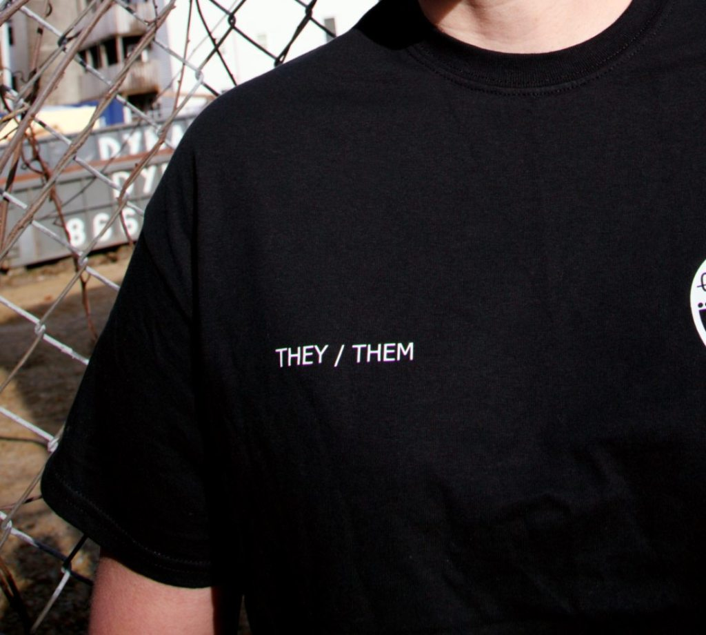 Image of tee shirt with the words they and them